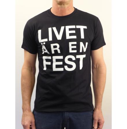 """Svart t-shirt """"Livet är en fest"""""""