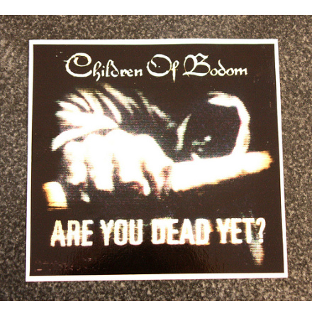 Children Of Bodom - Are You Dead - Klistermärke