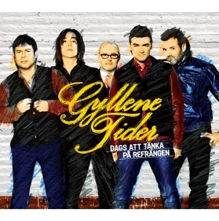 CD - Gyllene Tider - Dags Att Tänka På Refrängen