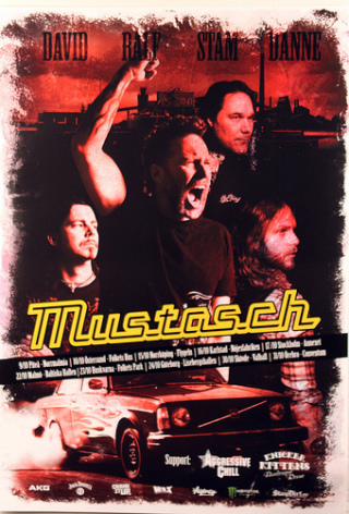 Mustasch - Turne Poster 2010
