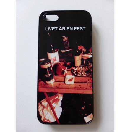 """iPhone5-skal """"Livet är en fest"""""""