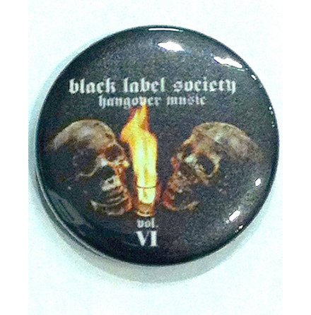 Black Label Society - Hangover - Badge